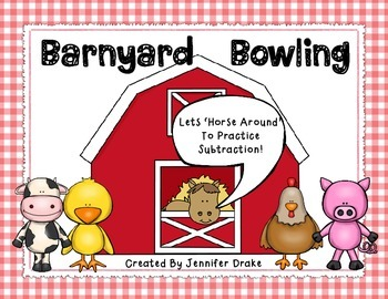 Barnyard Bowling!  'Horsing Around' To Practice Subtractio