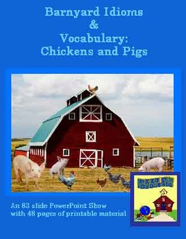 Idioms from the Barnyard and Vocabulary: Chickens and Pigs