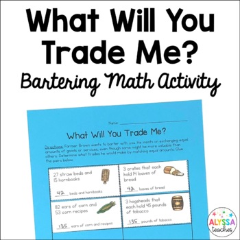 Bartering Math Matching Cards and Worksheet *Cross-Curricu