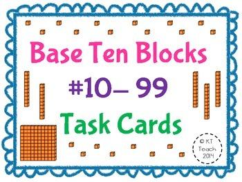 Base Ten Blocks 10- 99 Task Cards