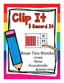 Base Ten Blocks - Clip It Cards