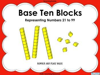 Base Ten Blocks –  Representing numbers 21 – 99