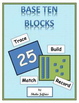 Base Ten Blocks-Trace, Build, Match, Record