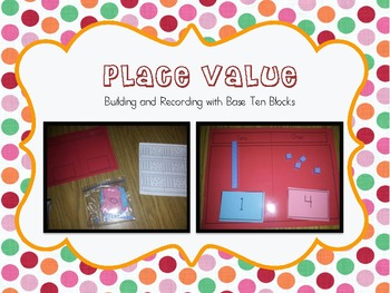 Base Ten Building and Writing CCSS Kindergarten