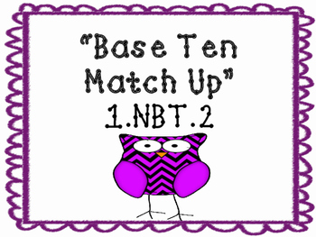 Base Ten Match Up