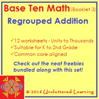 Base Ten Math Booklet 3 - Regrouped Addition