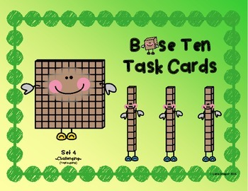 Base Ten Task Cards - Challenging with regrouping