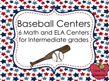 Baseball Centers: 6 Math and ELA activities for the interm