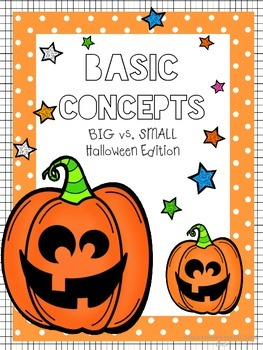 Basic Concepts - Big vs. Small Halloween Edition