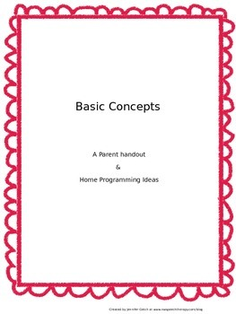 Basic Concepts: Parent Handout & Home Programming Ideas
