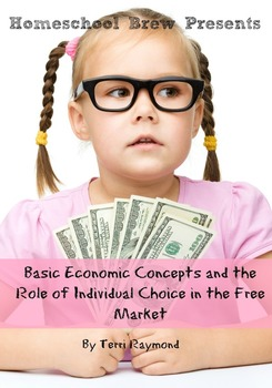 Basic Economic Concepts and the Role of Individual Choice