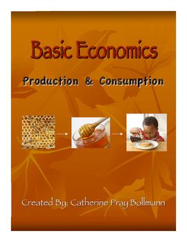 Basic Economics: Production & Consumption