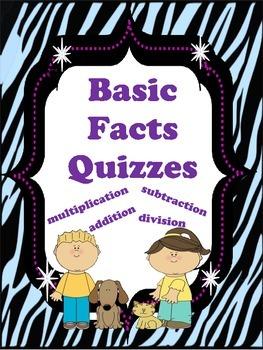 Basic Facts Quizzes