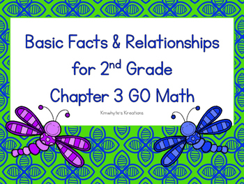 Basic Facts & Relationships for 2nd Grade Review - GO Math