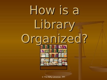 Basic Library Organization PowerPoint:  Introduction to Ho