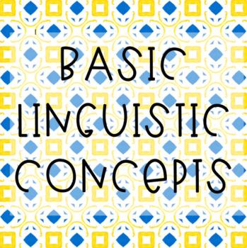 Basic Linguistic Concepts