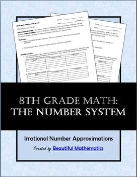 Basic Math: The Number System with Irrational Number Appro