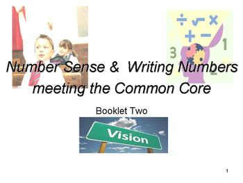 Number sense & Writing Numbers: Meeting the Common Core: B