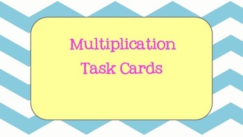 Basic Multiplication task cards
