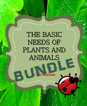 Basic Needs of Plants and Animals Graphic Organizers