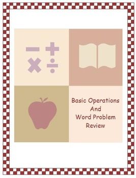 Basic Operations and Word Problem Review