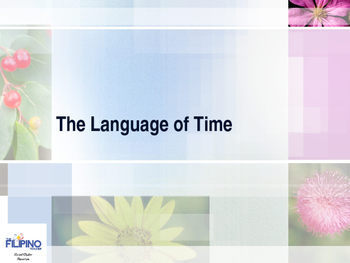 Basic Presentation on the Language of Time and Evaluating