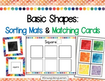 Basic 2D Shapes: Sorting Mats and Matching Cards