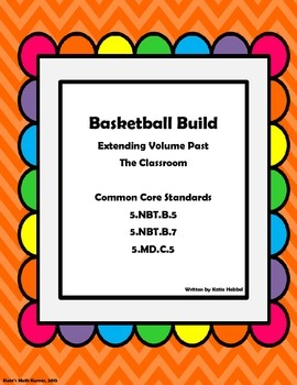Basketball Build- Extending Volume Past the Classroom