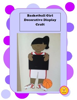 Basketball -Girl Decorative Display/ Craft