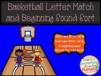 Basketball Letter Match and Beginning Sound Sort