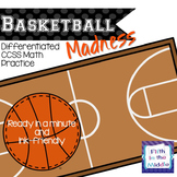 Basketball Madness - Differentiated CCSS Math Practice