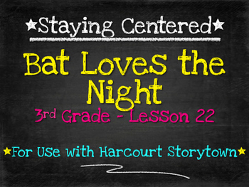 Bat Loves the Night  3rd Grade  Harcourt Storytown Lesson 22