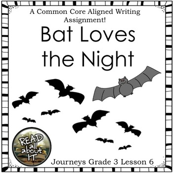 Bat Loves the Night-Journeys Grade 3-Lesson 6