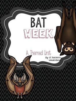 Bat Themed Thematic Unit
