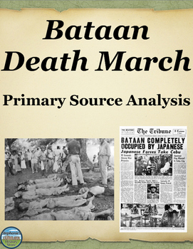 Bataan Death March Primary Source Analysis