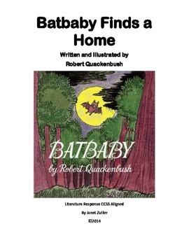 Batbaby Finds a Home Literature Response / Comprehension G