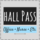 Bathroom Passes and Hall Pass