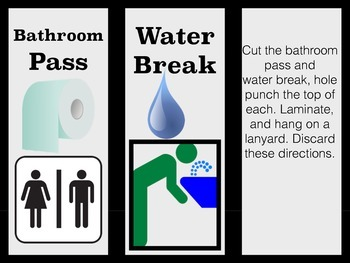 Bathroom / Water break pass