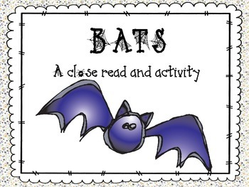 Bats - Close Reading FREEBIE