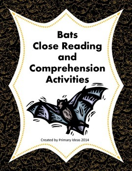 Bats Close Reading and Comprehension Activities