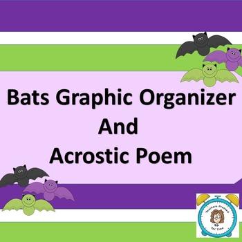 Bats Graphic Organizer and Acrostic Poem