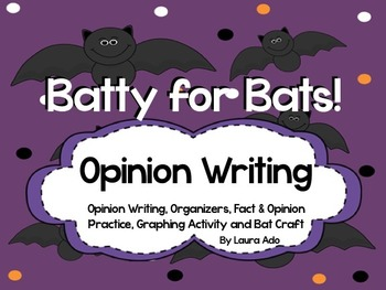 Bats Opinion Writing Unit with Fact/Opinion Sort, Graphing