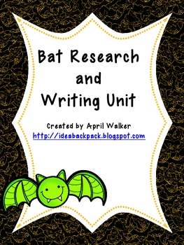 Bats Research and Writing Unit