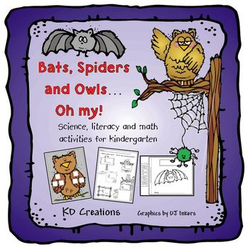 Bats, Spiders and Owls...Oh My!  Kindergarten Fall and Hal