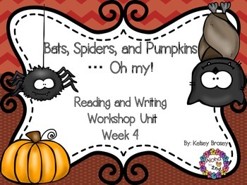 Bats, Spiders, and Pumpkins...Oh my!  Reading and Writing