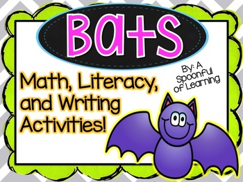 Bats! Math, Literacy, and Writing Activities!