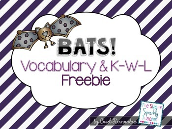 Bats (Vocabulary & K-W-L sheet)