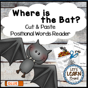 Bats, Emergent Reader, Positional Words, Cut and Paste, Fa