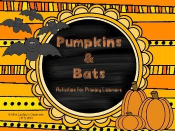 Bats and Pumpkins: Primary Literacy Activities