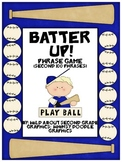 Batter Up!  Phrase Game For Fry's Second 100 Words